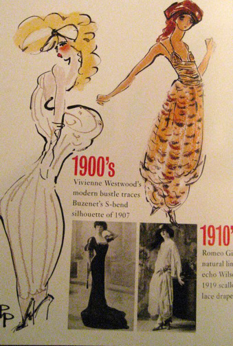 Vivienne Westwood to the 1900s; Romeo Gigli to the 1910s