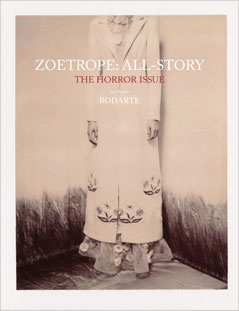 The latest issue from Zoetrope