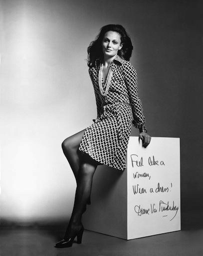 Feel Like a Woman, Wear a Dress! – Diane Von Furstenberg