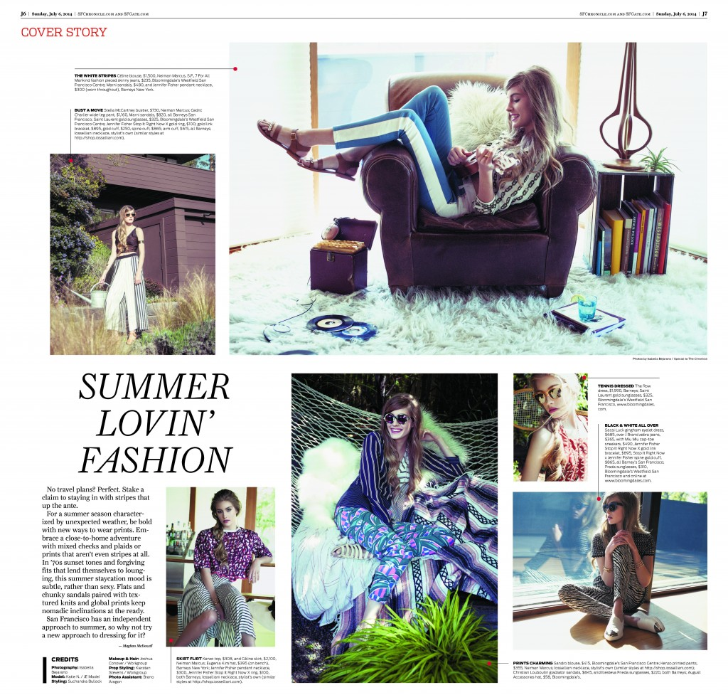 Front Page of San Francisco Chronicle from Sunday, July 6th, 2014. CREDITS Photography: Isabella Bejarano Model: Katie N. / JE Model Styling: Suchandra Bullock Makeup & Hair: Joshua Conover / Workgroup Prop Styling: Kiersten Stevens / Workgroup Photo Assistant: Breno Aragon