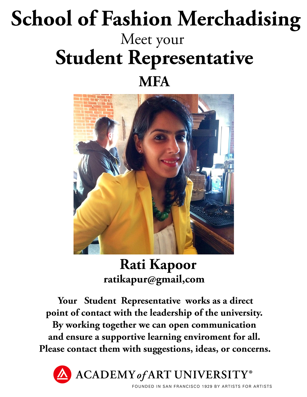 MFA Fashion Merchandising student representative Rati Kapoor/email: ratikapur@gmail.com